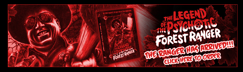 Legend of the Psychotic Forest Ranger DVD
